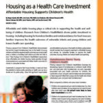 Housing as a Health Care Investment Affordable Housing Supports Children's Health