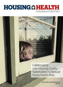 Collaborating with Housing Quality Stakeholders to Reduce Home Health Risks