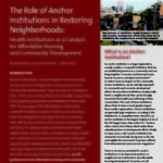 The Role of Anchor Institutions in Restoring Neighborhoods- Health Institutions as a Catalyst for Affordable Housing and Community Development
