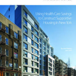 Using Health Care Savings to Construct Supportive Housing in New York