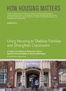 Using Housing to Stabilize Families and Strengthen Classrooms